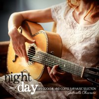 Night and Day: Live Cocktail and Coffee Bar Music Selection — Gabrielle Chiararo