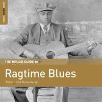 Rough Guide to Ragtime Blues — сборник