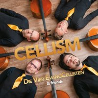 Cellism — Die Vier EvangCellisten & Friends