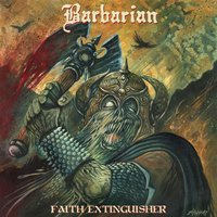 Faith Extinguisher — Barbarian