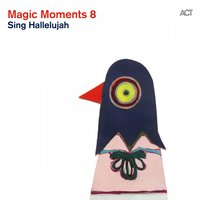 Magic Moments 8 (Sing Hallelujah) — сборник
