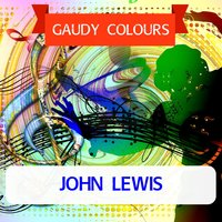 Gaudy Colours — John Lewis