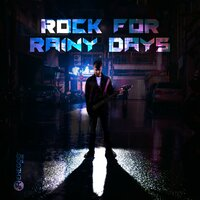 Rock for Rainy Days - Easy Listening Classical Rock Masterpieces, Grey Weather & Bar Music Moods — сборник