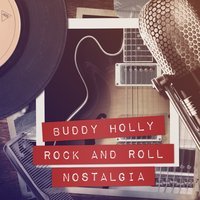 Rock and Roll Nostalgia — Buddy Holly