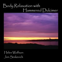 Body Relaxation with Hammered Dulcimer — Helen Wolfson