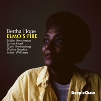Elmo's Fire — Walter Booker, Leroy Williams, Eddie Henderson, Junior Cook, Bertha Hope, Dave Riekenberg