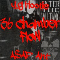 36 Chamber Flow - Single — YG Hootie