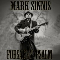 Forsaken Psalm — Mark Sinnis