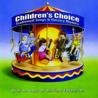 Childrens Choice: Traditional Songs & Nursery Rhymes — Wally Whyton