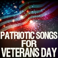Patriotic Songs for Veterans Day — сборник
