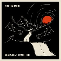 Roads Less Travelled — Martin Barre