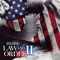 Law and Order II — Bossman