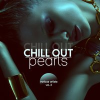 Chill out Pearls, Vol. 2 — сборник