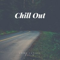 Chill out Compilation, Vol. 9 — сборник