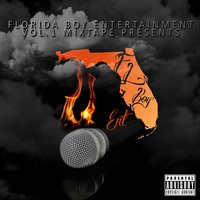 Florida Boy Entertainment, Vol. 1 Mixtape — сборник
