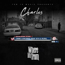 Where Im From — Charles