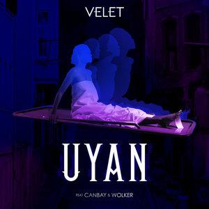Canbay, Velet, Wolker - Uyan