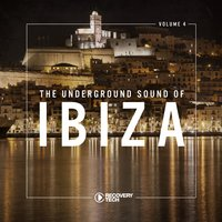 The Underground Sound of Ibiza, Vol. 4 — сборник