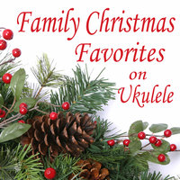 Family Christmas Favorites on Ukulele — Matt Carlson