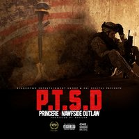 P.T.S.D. (God Is Gift 2) — NawfSide Outlaw, Princere