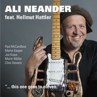 This One Goes to Eleven — Ali Neander & Hellmut Hattler, Ali Neander feat. HELLMUT HATTLER