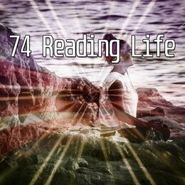 74 Reading Life — Classical Study Music