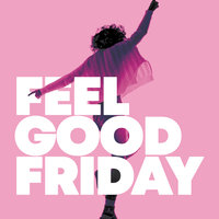 Feel Good Friday — сборник