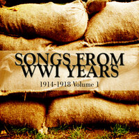 Timeless Songs From WWI Years 1914-1918 Volume 1 — сборник