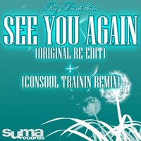 See You Again Remixes — Ray Castellano