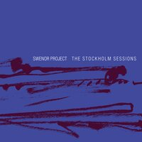 The Stockholm Sessions — Swenor Project