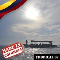 Made In Colombia / Tropical / 7 — сборник