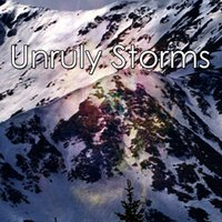 Unruly Storms — Thunderstorms
