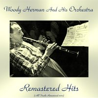 Remastered Hits — Tito Puente, Woody Herman and His Orchestra