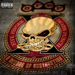 A Decade of Destruction — Five Finger Death Punch