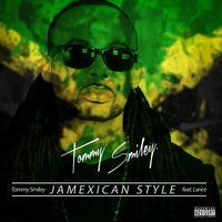 Jamexican Style — Tommy Smiley, Lance