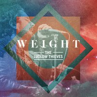 Weight — The Ludlow Thieves