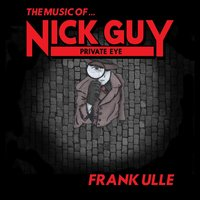 The Music of Nick Guy — Frank Ulle