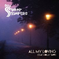 All My Loving — The Swamp Stompers, Holly Tapp