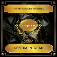 Sentimental Me — Ray Anthony & His Orchestra