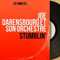 Stumblin' — Joe Darensbourg et son orchestre