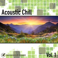 Acoustic Chill, Vol. 1 — Shockwave-Sound