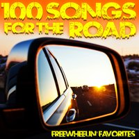 100 Songs for the Road — Freewheelin' Favorites
