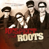 Respect Your Roots Worldwide — сборник