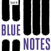 Blue Notes, Vol. 9 — Clifford Brown, Horace Parlan, Clifford Brown|Horace Parlan