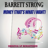 Money (That's What I Want) - Original Lp Remastered — Barrett Strong