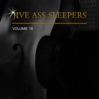 Jive Ass Sleepers, Vol. 15 — Jive Ass Sleepers