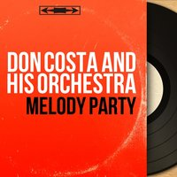Melody Party — Don Costa and His Orchestra