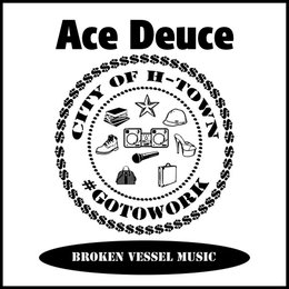 Go to Work — Ace Deuce