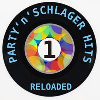 Party'n'schlager Hits Reloaded 1 — сборник