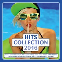 Hits Collection 2016 — сборник